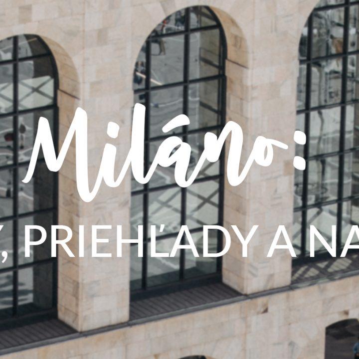Miláno: strechy, priehľady a nadhľady